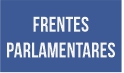 FRENTES PARLAMENTARES.jpg