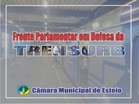 Câmara de Esteio cria a Frente Parlamentar em Defesa da Trensurb