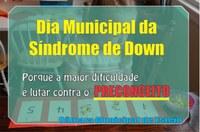 Síndrome de Down deverá fazer parte do calendário oficial da cidade