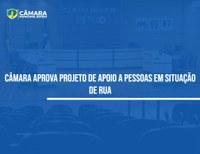 Vereador cria projeto de apoio a pessoas em situação de rua
